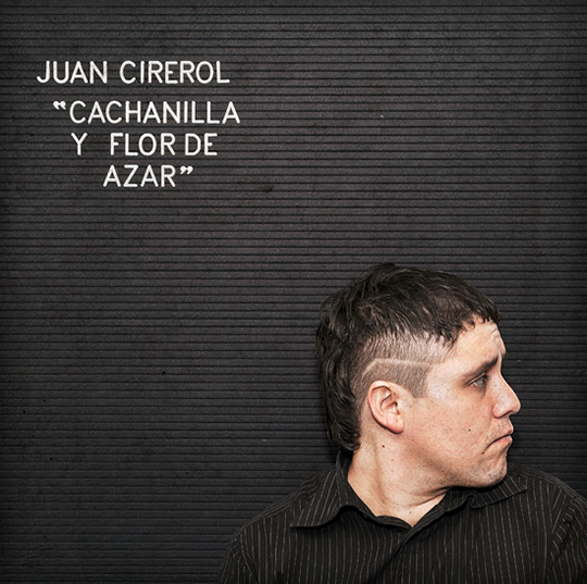JuanCirerol_Cachanilla