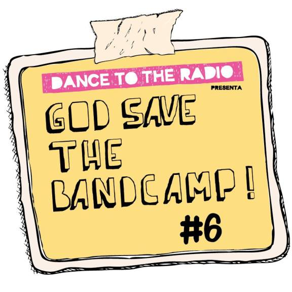 God save the Bandcamp! #6