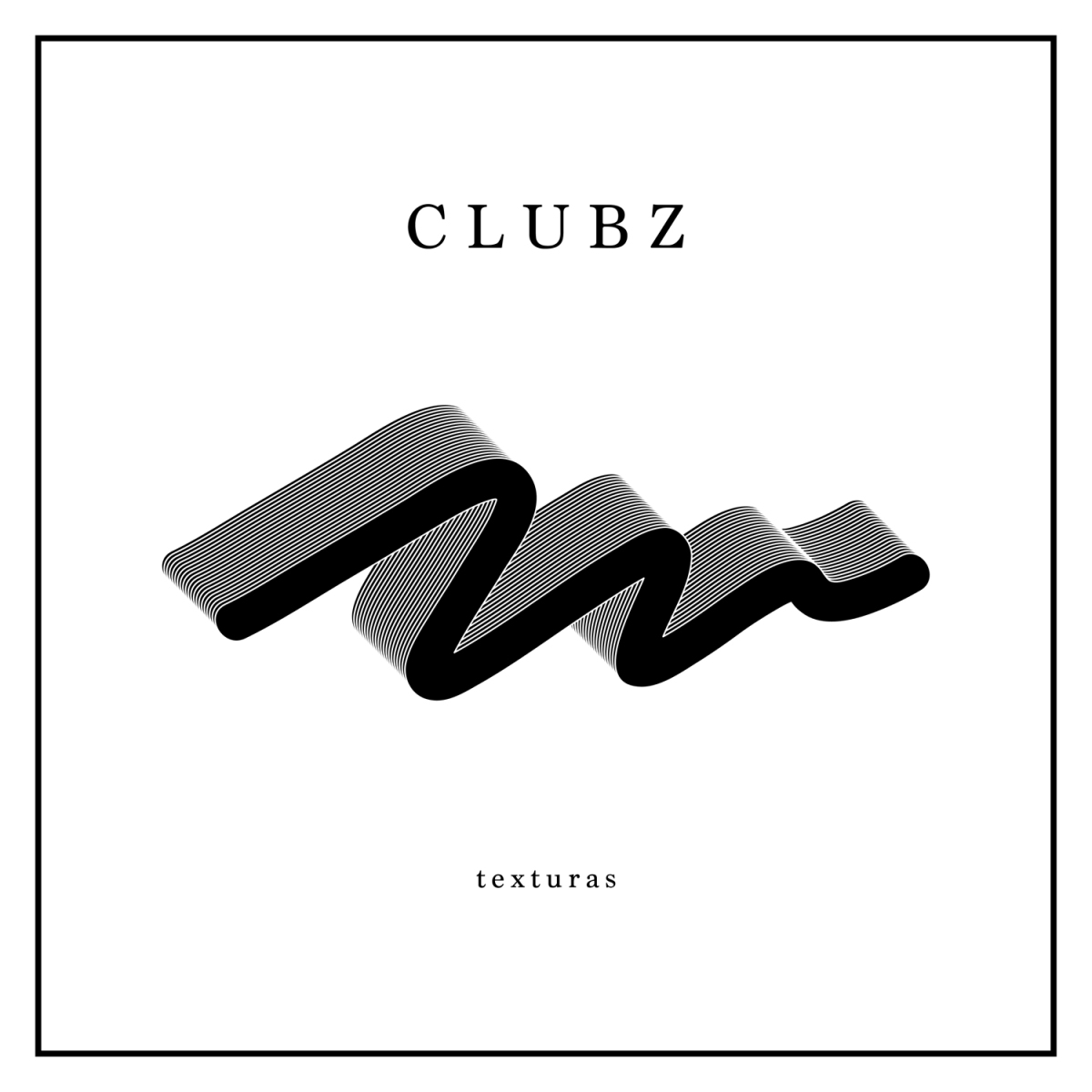 "Stream: CLUBZ - ""Texturas"" EP"