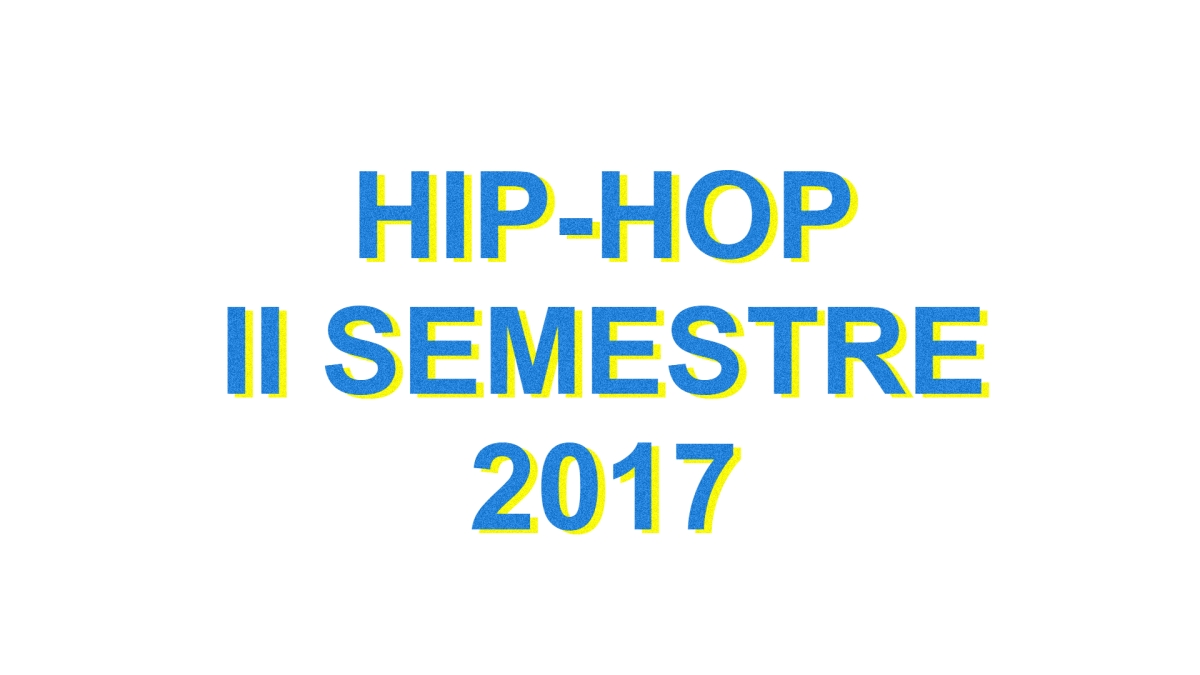 Reporte Hip-Hop: II Semestre 2017 + Enero 2018