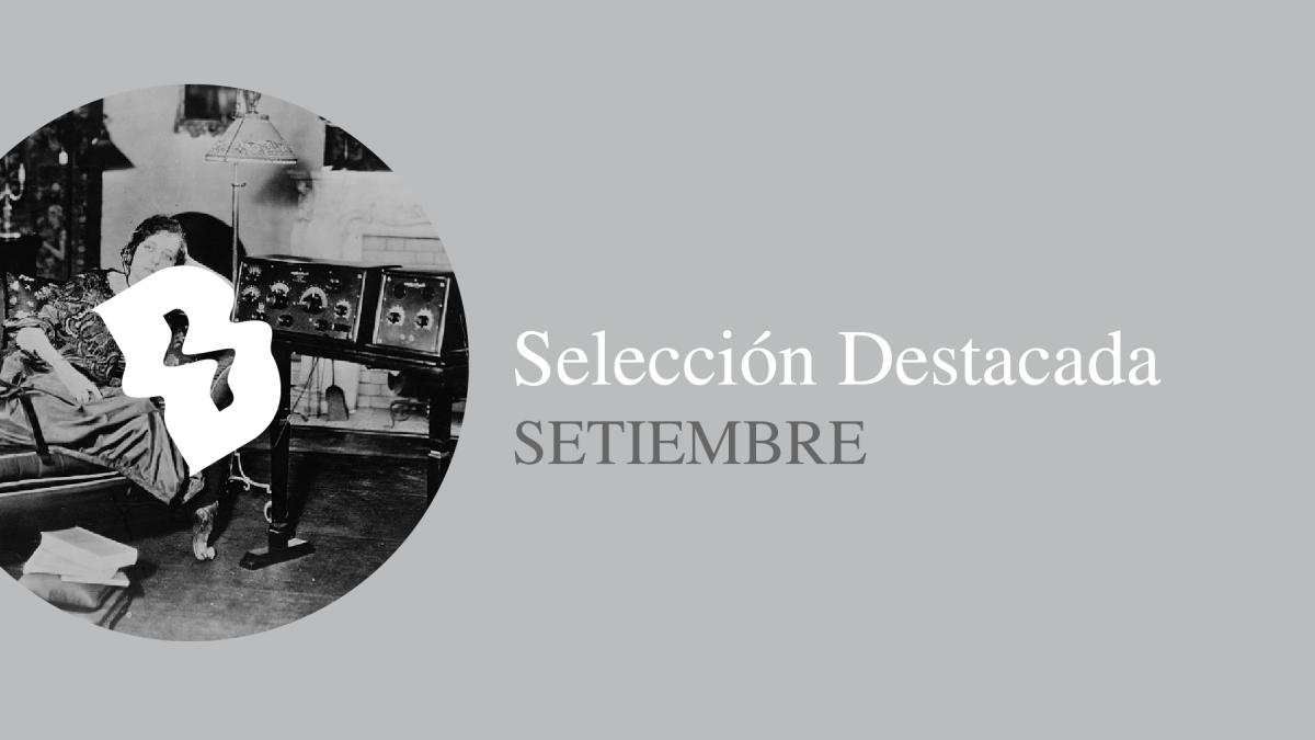 Selección Destacada: Septiembre 2018